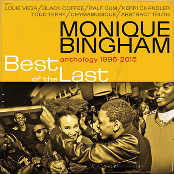 Monique Bingham - Best of the Last (Explicit)