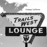 Jimmy LaFave - Trail Four