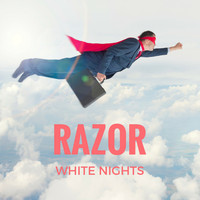 Razor - White Nights
