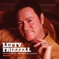 Lefty Frizzell - The Complete Columbia Recording Sessions, Vol. 3 - 1953-1955