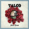 Silent Town  Talco