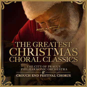 The City of Prague Philharmonic Orchestra - The Greatest Christmas Choral Classics