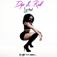 Lyrikal - Dip and Roll