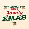 Songs for a Family Xmas  Christmas Band|Christmas Singers|Merry Christmas Party Singers