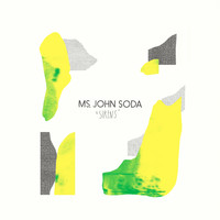 Ms. John Soda - Sirens
