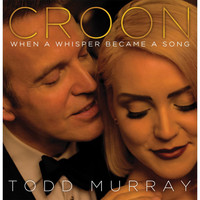 Todd Murray - Croon