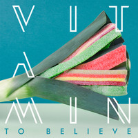 ViTAMiN - To Believe