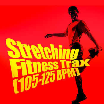 Various Artists - Stretching Fitness Trax (105-125 BPM)