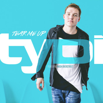 tyDi & Nash Overstreet - Tear Me Up (feat. Nash Overstreet)