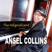 Ansel Collins - The Magnificent
