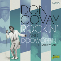 Don Covay - Rockin' and Doowoppin' - The Early Years