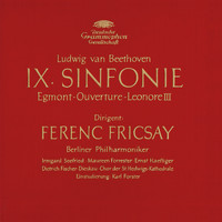 "Berliner Philharmoniker / Ferenc Fricsay - Beethoven: Symphony No.9, Overtures ""Egmont"" & ""Leonore III"""