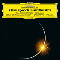 Berliner Philharmoniker / Herbert von Karajan - Strauss, R.: Also sprach Zarathustra; Till Eulenspiegel; Don Juan; Salome's Dance Of The Seven Veils