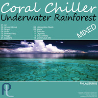 Coral Chiller - Underwater Rainforest Mixed