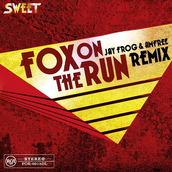 Sweet - Fox on the Run (Jay Frog & Amfree Remix)