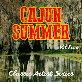 Various Artists - Cajun Summer - Classic Artist Series, Vol. 5