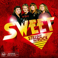 Sweet - Still Got the Rock