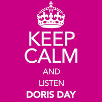 Doris Day - Keep Calm and Listen Doris Day