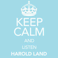 Harold Land - Keep Calm and Listen Harold Land