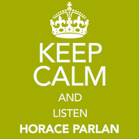 Horace Parlan - Keep Calm and Listen Horace Parlan