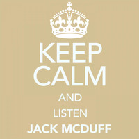 Jack McDuff - Keep Calm and Listen Jack Mcduff (Digitally Remastered)