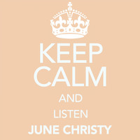 June Christy - Keep Calm and Listen June Christy (Digitally Remastered)