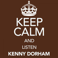 Kenny Dorham - Keep Calm and Listen Kenny Dorham (Digitally Remastered)