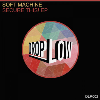 Soft Machine - Secure This!