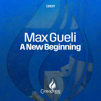 Max Gueli - A New Beginning