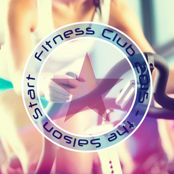 Various Artists - Fitness Club 2015: The Saison Start