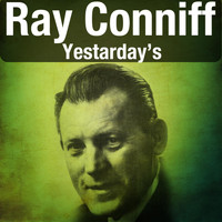 Ray Conniff - Yestarday's