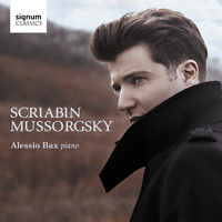 Alessio Bax - Scriabin: Piano Sonata No. 3 in F-Sharp Minor, Op. 23 – Mussorgsky: Pictures at an Exhibition