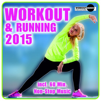 Various Artists - Workout & Running 2015 (Incl. 60 Min. Non-Stop Music)