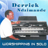 Derrick Ndzimande - Worshipping in solo