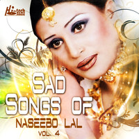 Naseebo Lal - Sad Songs of Naseebo Lal, Vol. 4