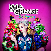 Kyla La Grange - So Sweet