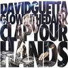 Clap Your Hands  David Guetta & Glowinthedark