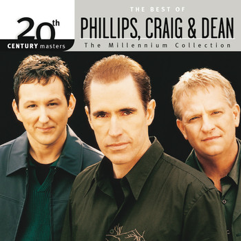 Phillips, Craig & Dean - 20th Century Masters - The Millennium Collection: The Best Of Phillips, Craig & Dean