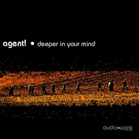 Agent! - Deeper in your Mind