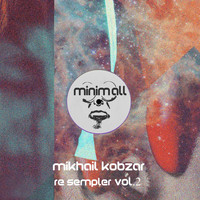 Mikhail Kobzar - Re Sempler, Vol. 2