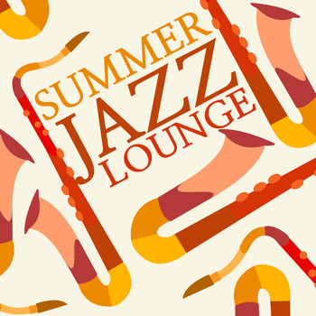 Restaurant Music|Relaxing Jazz Lounge|Relaxing Smooth Lounge Jazz - Summer Jazz Lounge