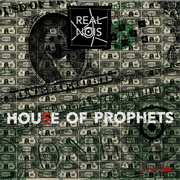 Real Nois - House of Prophets