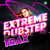 Dubstep 2011|Dubstep Trax|Electro Dubstep Masters - Extreme Dubstep Trax