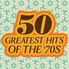 50 Greatest Hits of The '70s  Various Artists