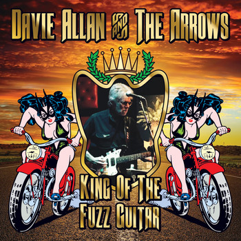 Davie Allan and the Arrows - King of the Fuzz Guitar