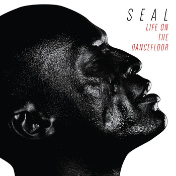 Seal - Life On The Dancefloor