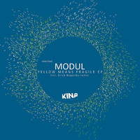 Modul - Yellow Means Fragile EP
