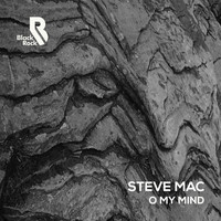 Steve Mac - O My Mind
