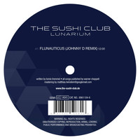 The Sushi Club - Lunarium Remixes