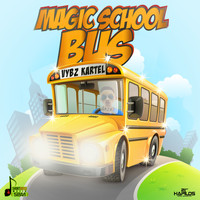 Vybz Kartel - Magic School Bus